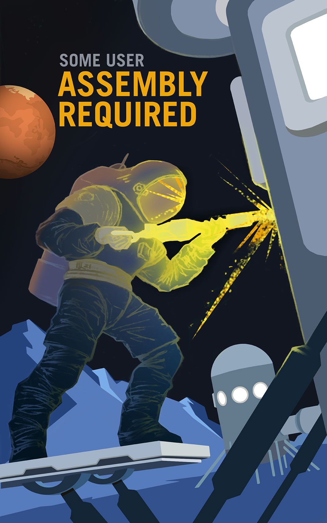 P07-Some-User-Assembly-Required-NASA-Recruitment-Poster
