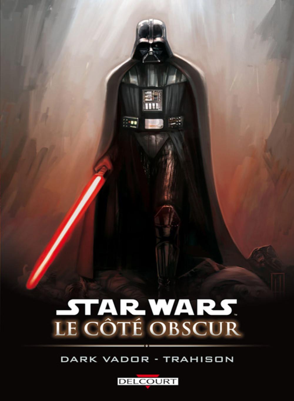 Dark_Vador_trahison_Star_Wars_Le_Cote_obscur_tome_11